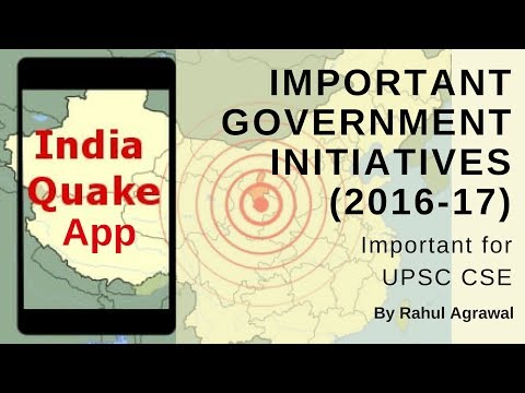 India Quake App - Important Government Schemes and Initiatives (2016-17) By Rahul Agrawal