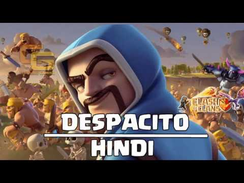 Despacito - Clash Of Clans Song (Hindi Version)