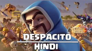 Despacito - Clash Of Clans Song (Hindi Version)