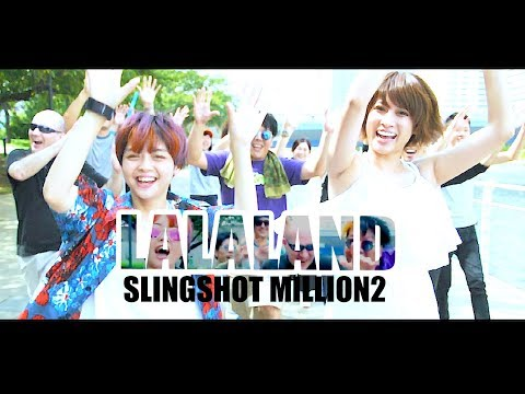 【MV】Slingshot Million2-LALALAND(OFFICIAL VIDEO)