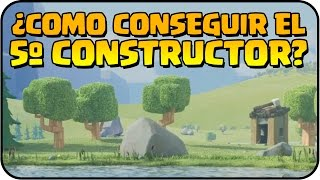 ¿¿COMO CONSEGUIR EL 5ª CONSTRUCTOR?? - A por todas con Clash of Clans - Español - CoC