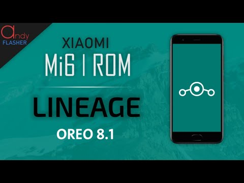 Mi6 Rom | Lineage OS Official oreo 8 1