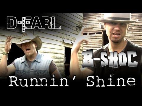D-Earl feat. B-SHOC - Runnin' Shine (Official Music Video)