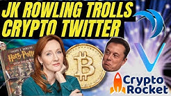 JK Rowling on Crypto Twitter Elon Musk on Bitcoin | Vechain APAC | Safex Marketplace | CryptoRocket