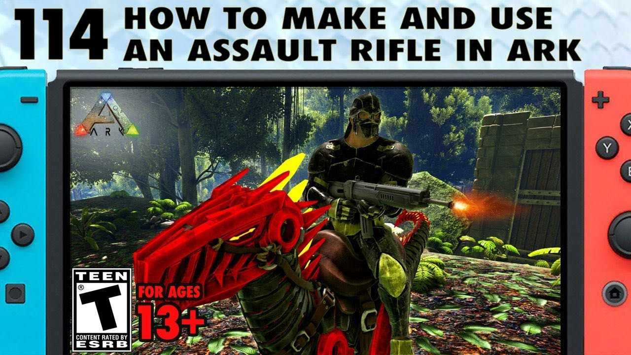 Download 114: How to Make and Use an Assault Rifle in Ark