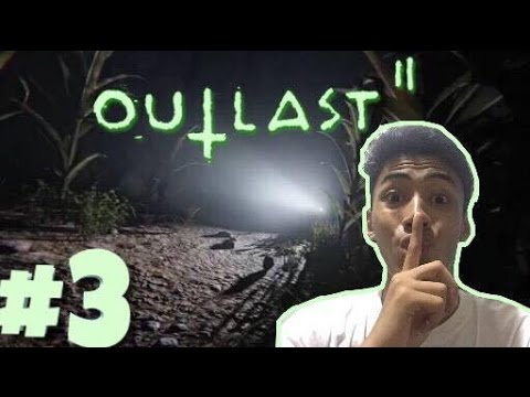 Outlast 2 | Part 3 - THEY'RE GONNA FIND YOU...