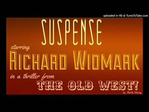 """RICHARD WIDMARK On The Run with """"The Spencer Brothers"""" Classic Western Tale from SUSPENSE"""