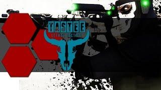 TASTEE: Lethal Tactics - TheHiveLeader