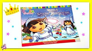 "DORA THE EXPLORER ""DORA SAVES THE SNOW PRINCESS"" - Read Aloud Storybook for kids, children & adults"
