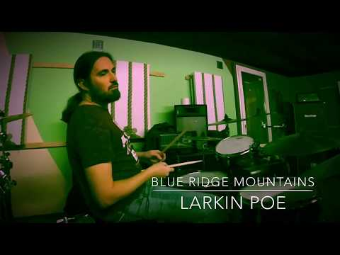 Larkin Poe/Blue Ridge Mountains/ Drum Cover By Flob234