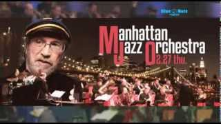 http://www.bluenote.co.jp/jp/artists/manhattan-jazz-orchestra/ ジャ...