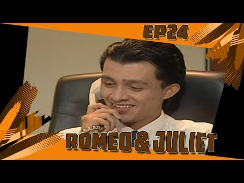 Romeo & Juliet | Episod 24