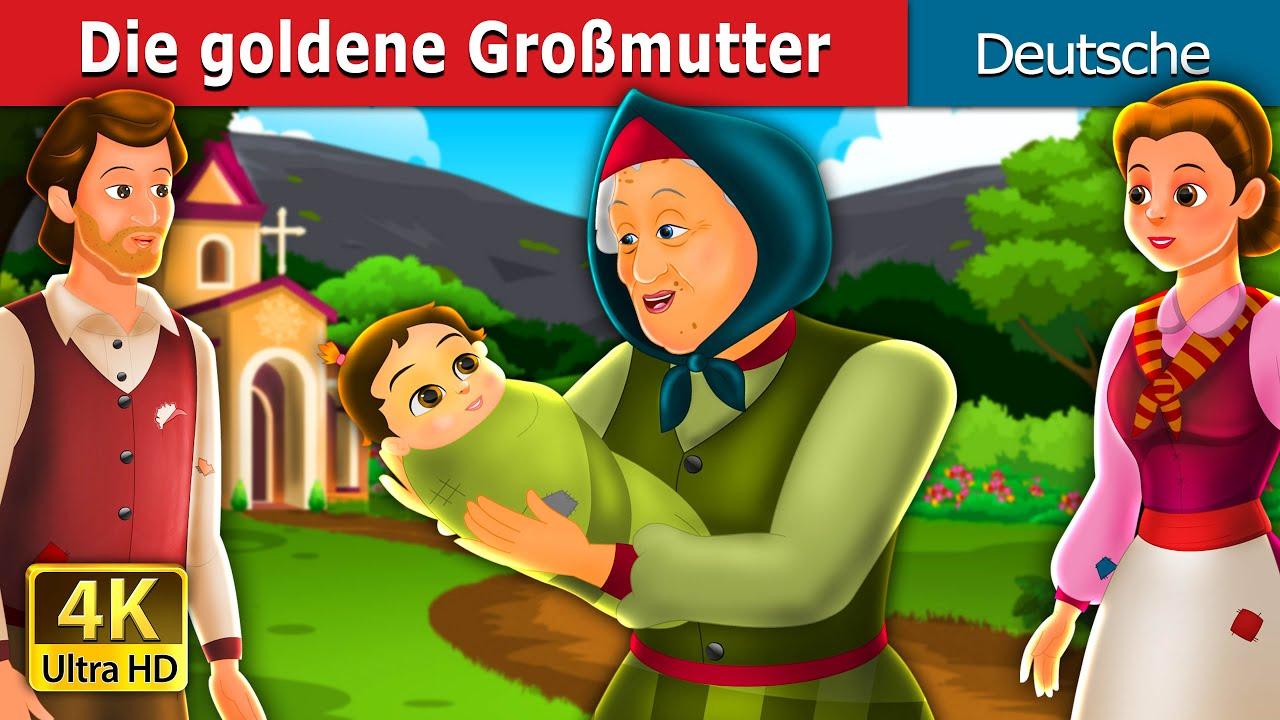 Download Die goldene Großmutte | Golden Grandmother | German Fairy Tales