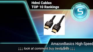 Hdmi Cables Top 10 Rankings, Reviews & Buying Guides