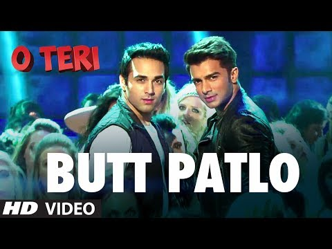 Butt Patlo Video Song O Teri | Pulkit Samrat, Bilal Amrohi, Sarah Jane Dias
