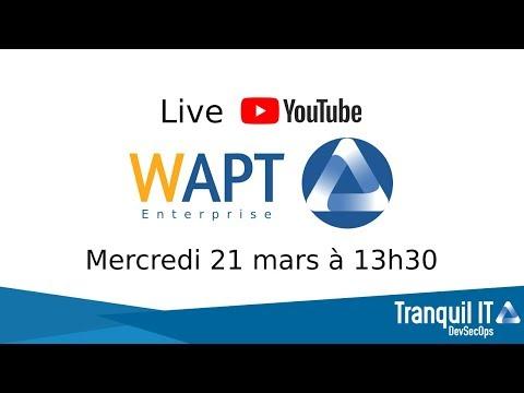 [WAPTLive] Nouvelles versions : WAPT 1.5 Community et Enterprise