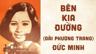 🎵 Bên Kia Đường (Đài Phương Trang) Đức Minh Pre 1975   Bìa Nhạc Xưa