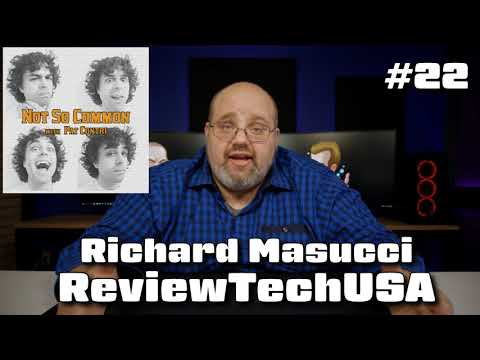 Not So Common Podcast #22 - Rich from ReviewTechUSA