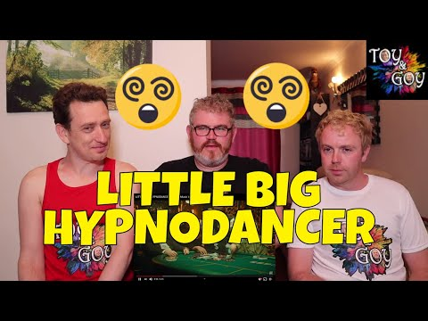 HYPNODANCER - REACTION - LITTLE BIG