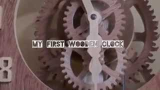 My First Wooden Clock Part 2