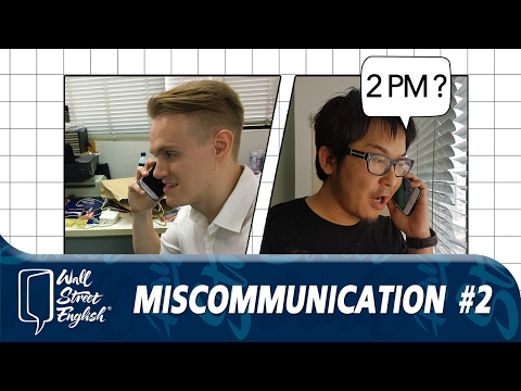 Miscommunication #2 - Time