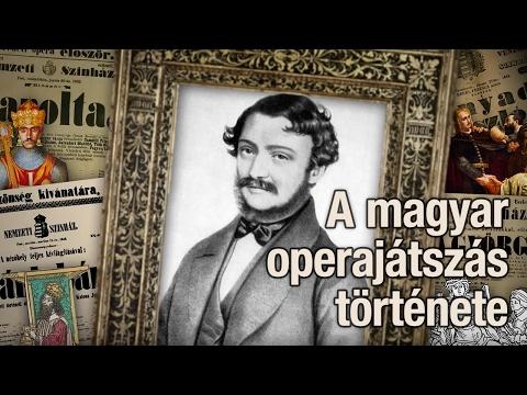 A magyar operajátszás története