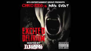 "EXCITED DELIRIUM ""4:20"" CHIKO REDD & MAIN EVENT"