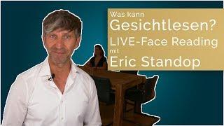 Was kann Gesichtlesen? LIVE-Mitschnitt eines Face Readings mit Eric Standop