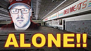 ALONE INSIDE ABANDONED HAUNTED GROCERY STORE