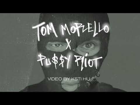Tom Morello - Weather Strike - & Pussy Riot