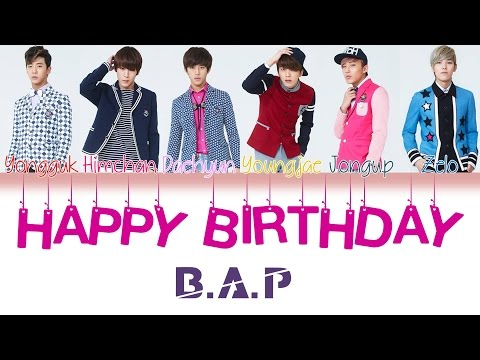 B.A.P (비에이피) - Happy Birthday | Han/Rom/Eng | Color Coded Lyrics |