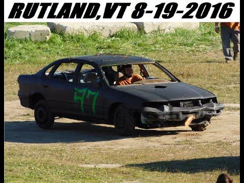 Rutland,VT Demolition Derby 8/19/2016 (FULL SHOW)
