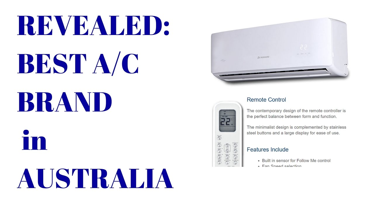 industry insider the best brand air conditioner you can buy in australia - Best Air Conditioner Brand