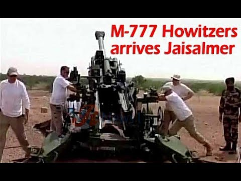 Indian Army tested M-777 Howitzers Gun at field firing range Pokhran Jaisalmer
