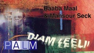 Baaba Maal & Mansour Seck: Loodo