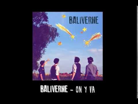 BALIVERNE - On y va (Song)