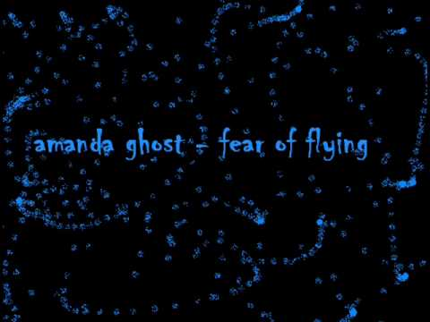 Amanda Ghost  Fear Of Flying NEW SONG 2010