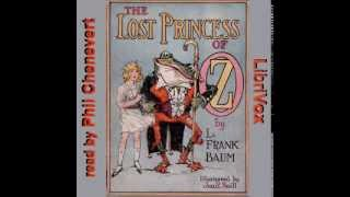 The Lost Princess Of Oz Part 5 -- L. Frank Baum