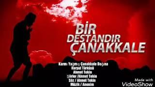 Çanakkale Türküsü - Ahmet Tekin