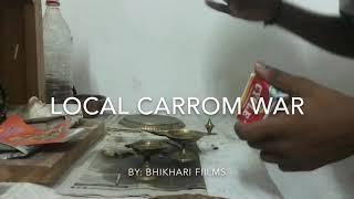 """""""লোকেল কেৰ'ম যুদ্ধ"""" (Local Carrom War) by Bhikhari Films"""