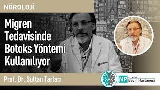 Migren Tedavisinde Botoks Yöntemi Kullanılıyor - Nöroloji Uzmanı Sultan Tarlacı