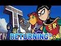 Is Original Teen Titans RETURNING With New Episodes!? (Teen Titans Season 6)