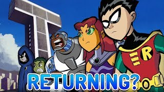 Is Original Teen Titans RETURNING With New Episodes!? (Teen Titans Season 6)