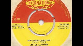 Little Luther - Eenie Meenie Minie Moe - Pye International Mod RnB 45