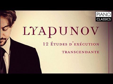 Lyapunov: 12 Etudes D'exécution Transcendante Op.11