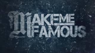 Скачать Make Me Famous Ifyuocnaraedtihsmkaemeasnadwich Demo Instrumental