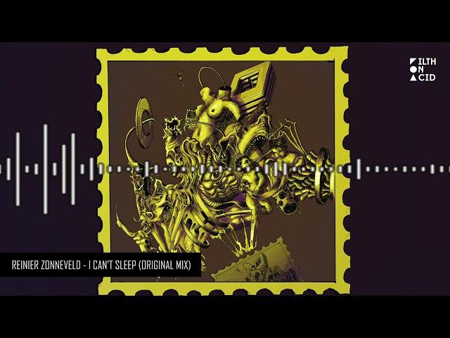 Reinier Zonneveld - I Can't Sleep (Original Mix)
