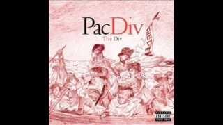 "Pac Div - ""The Div"" (Deluxe Version) 2011  [Full Album]"