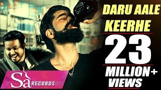 DARU AALE KEERHE ||TEJ SAHI || PARMISH VERMA || Sa Records || New Punjabi Song 2016