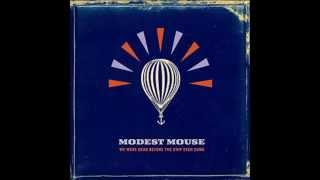 Modest Mouse - We Were Dead Before the Ship Even Sank (Full Album)
